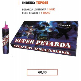 TXP 068 - SUPER PETARDA